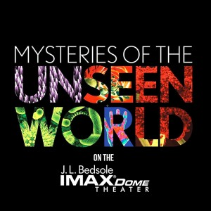 Mysteries of the Unseen World Exploreum