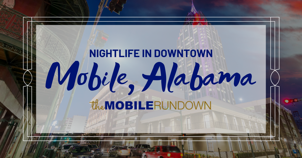 Nightlife in Mobile AL